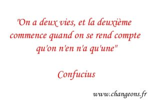 citation Confucius deux vies