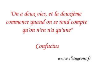 citation Confucius deux vies