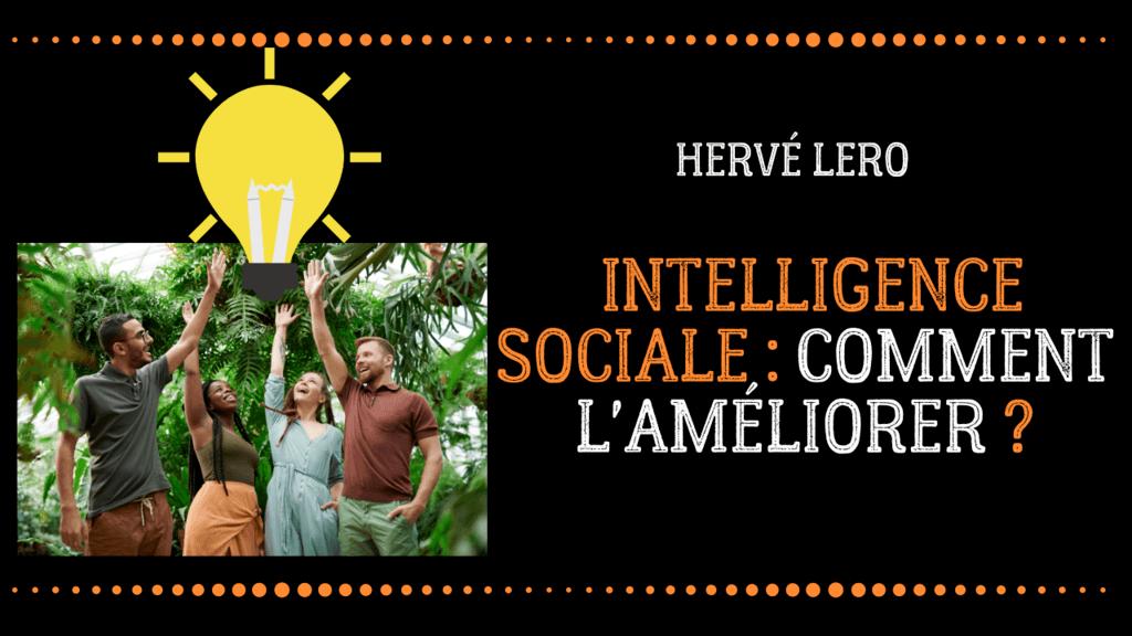 Intelligence sociale - hervé lero