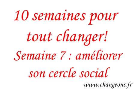 10 Semaines Pour Tout Changer Partie 2 Changeons
