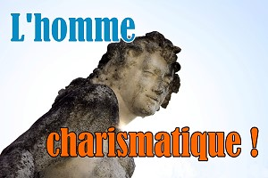 l'homme charismatique - changeons