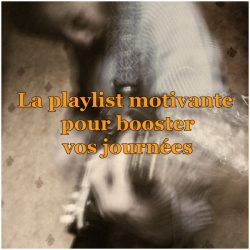 playlist chansons motivantes - changeons