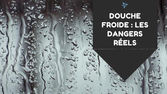 douche froide danger reel