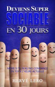 Deviens super sociable en 30 jours - Hervé Lero - Changeons