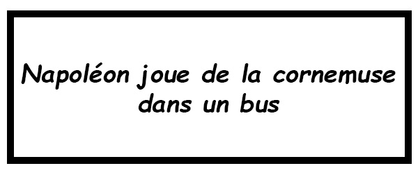 napoleon joue de la cornemuse dans un bus