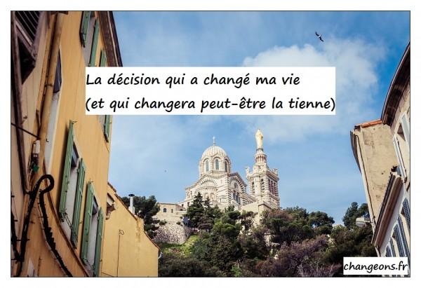 décision changer de vie - changeons