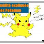La timidité expliquée par les Pokémon
