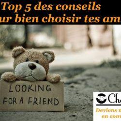 conseils pour choisir ses amis - changeons
