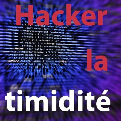 hacker la timidité - changeons