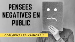 pensées négatives en public