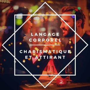 langage corporel charismatique