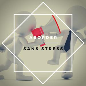 aborder sans stress - changeons