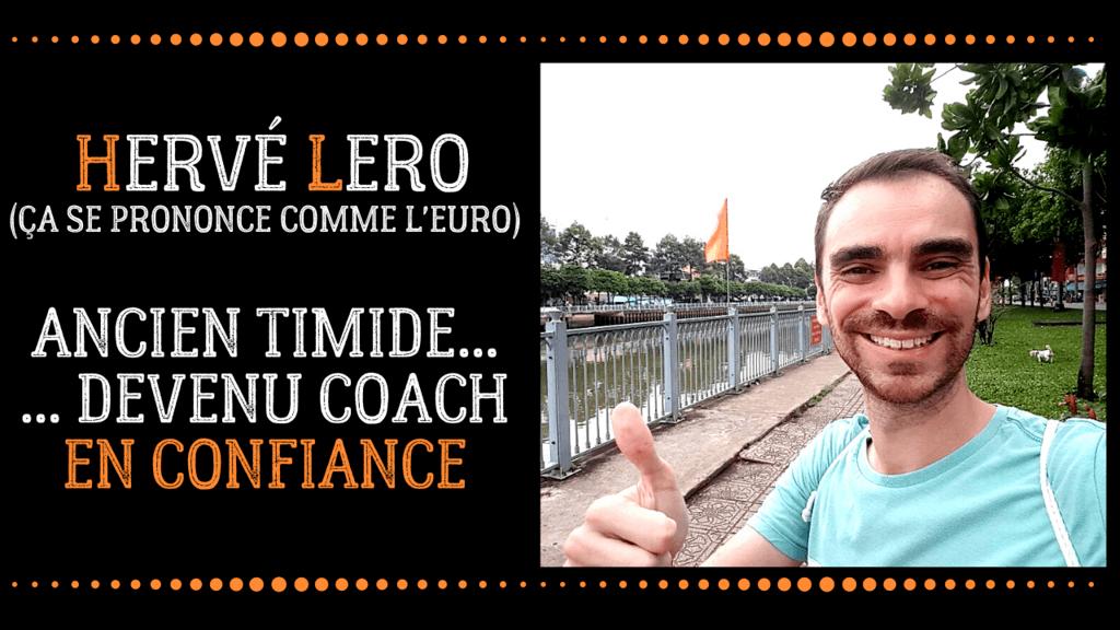Hervé Lero ancien timide devenu coach confiance