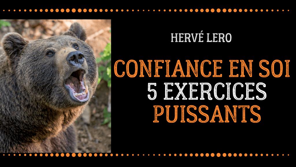 confiance en soi exercice ultime Hervé Lero