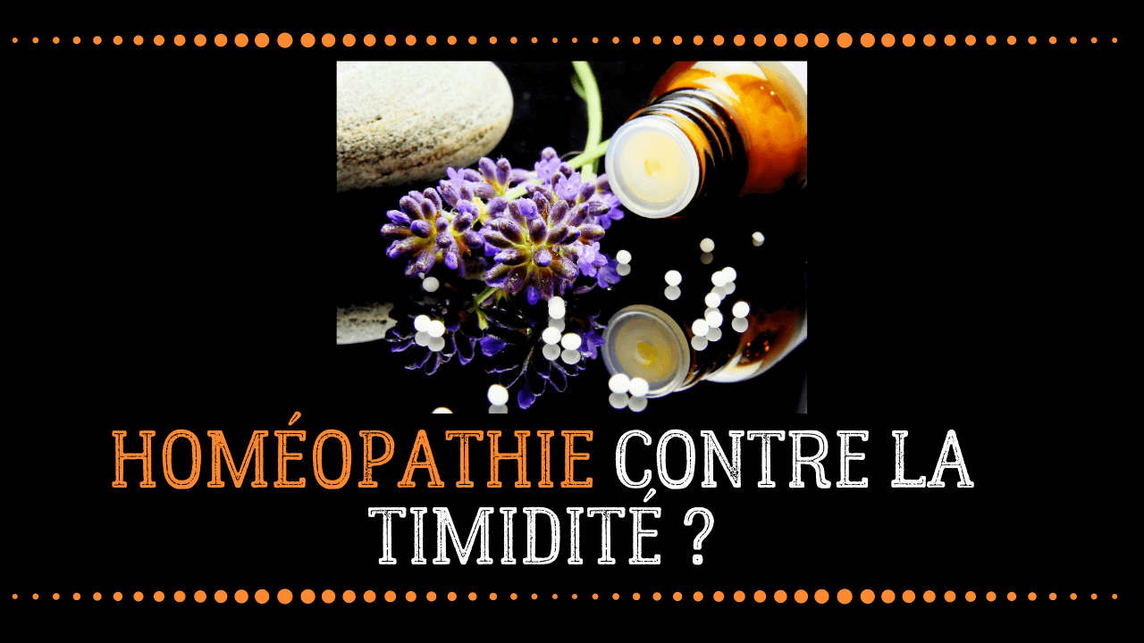 homéopathie solution timidité