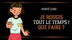 je rougis - Hervé Lero