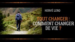 prendre un nouveau départ - Hervé Lero