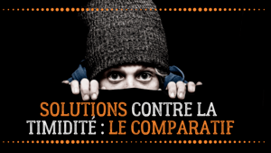 solutions contre la timidité