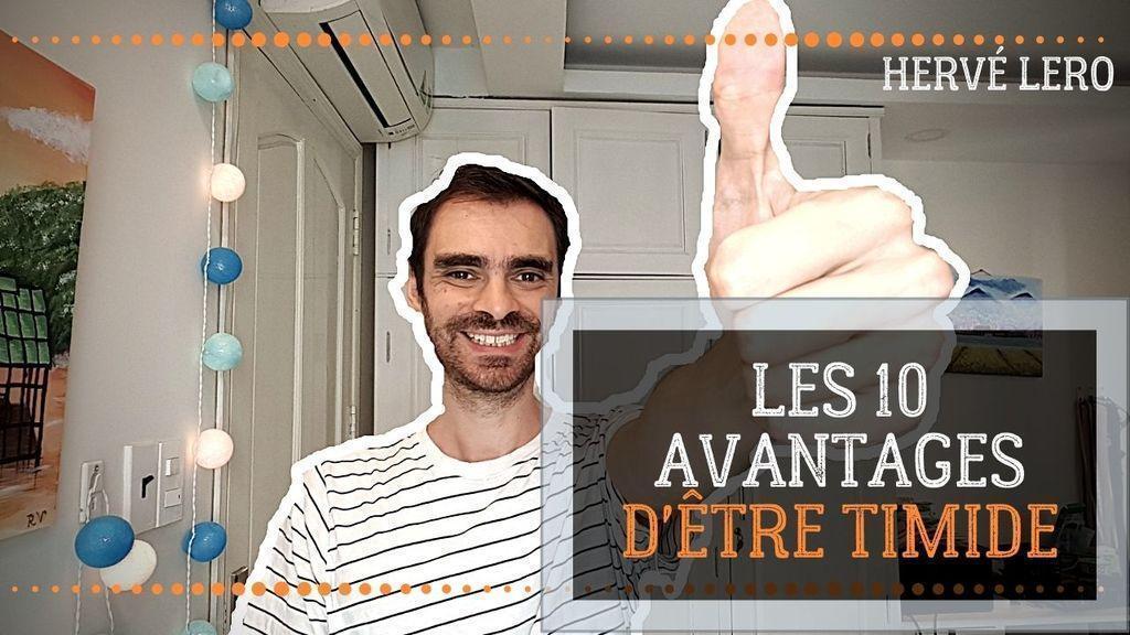 10 avantages d'être timide Hervé Lero