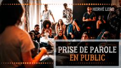 Prise de parole en public : Parler devant des gens Hervé Lero