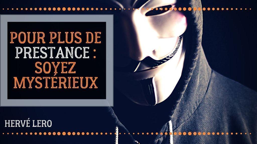 prestance charisme mystérieux Hervé Lero