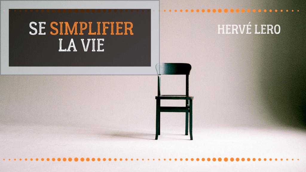 Minimalisme extrême - Hervé Lero
