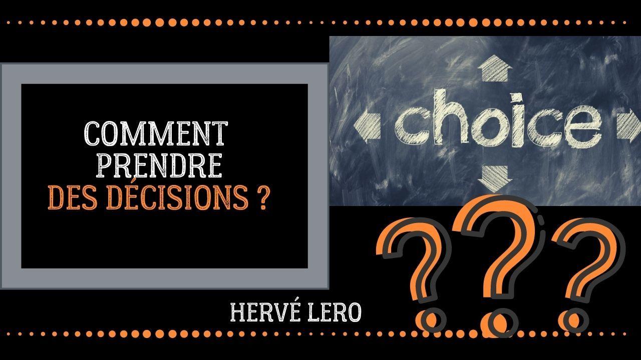 prise de décisions rapide Hervé Lero