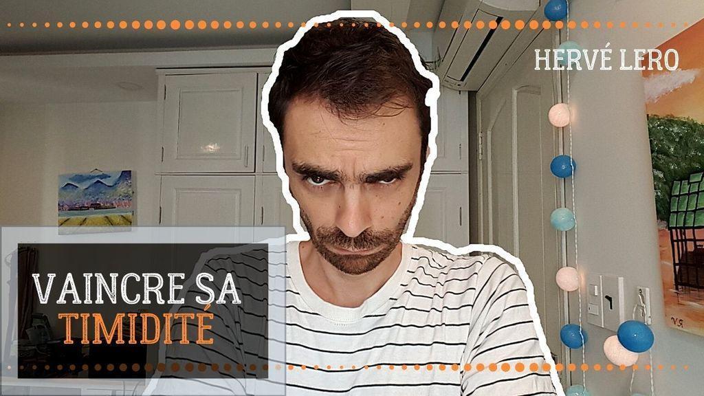 vaincre sa timidité Hervé Lero