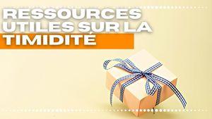 ressources utiles timidité - Hervé Lero